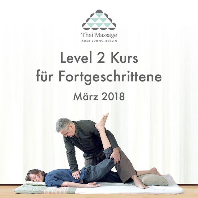 Der Level 2 Kurs von Thai Massage Ausbildung Berlin