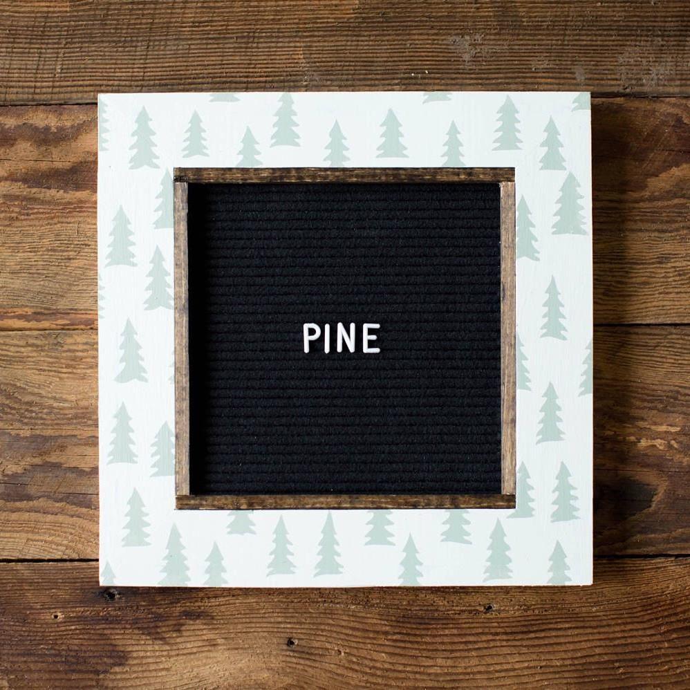 13x13 - Pine Tree Frame - Letter Board   VermillionDrive Letter ...