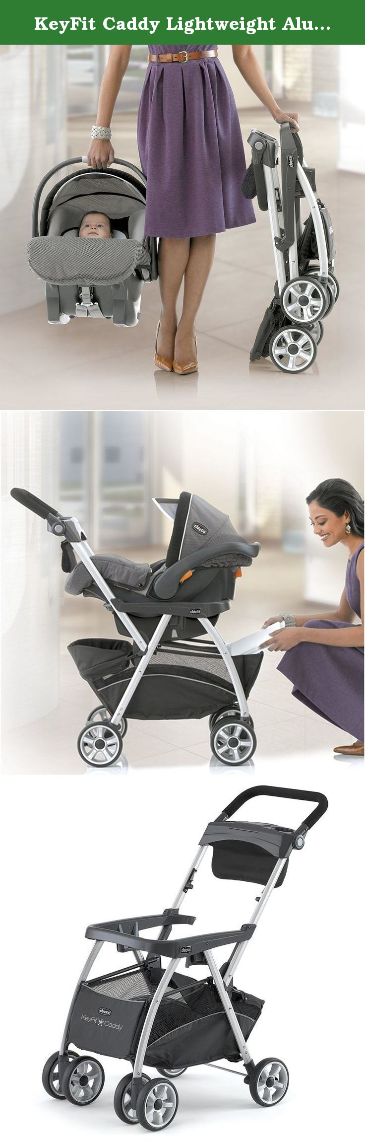 Designed Exclusively For The KeyFit Caddy Infant Car Seat Chicco Lightweight Aluminum Carrier Stroller
