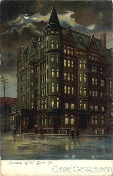 Colonial Hotel York Pa York Pennsylvania York Pa