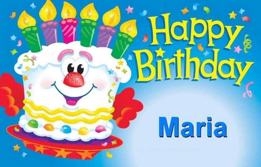 Happy Birthday Maria Happy Birthday Maria Spanish Happy Birthday