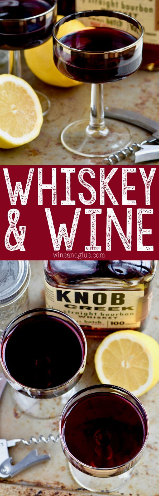 This Whiskey And Wine Cocktail Is The Most Unexpected Amazing Combination Ever Try It And You Will Be Hooked Yummy Drinks Whiskey Drinks Wine Drinks