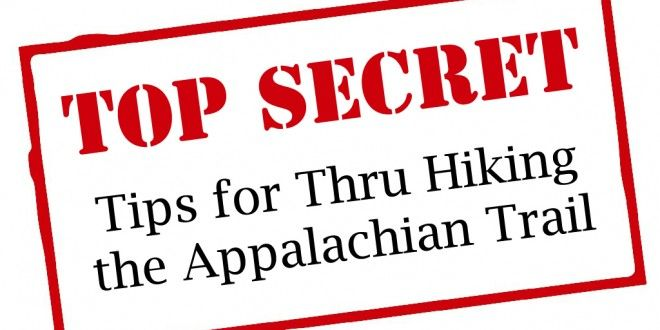 10 Secret Tips for Thru Hiking the AT - Appalachian Trials appalachiantrials.com