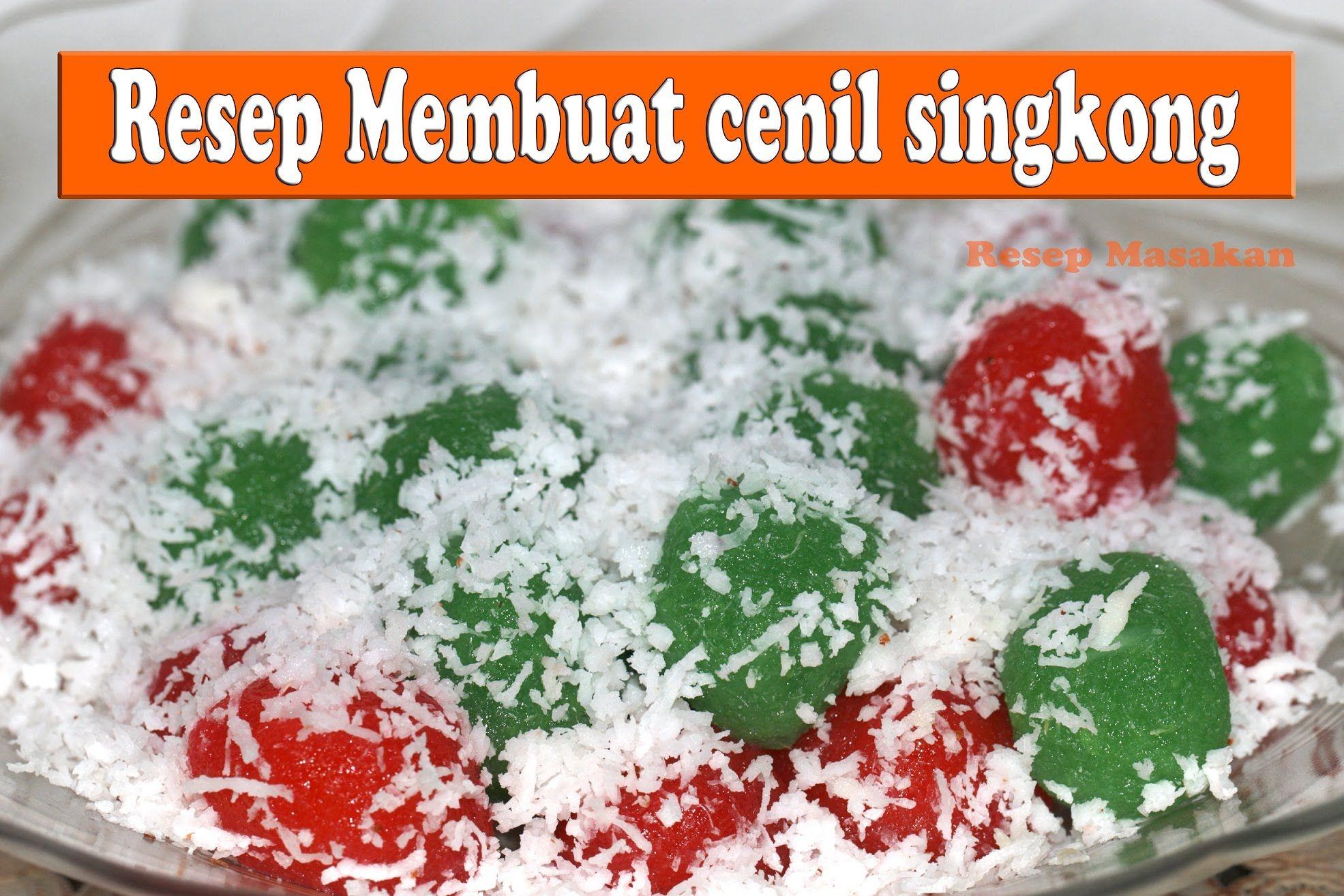 Cara Membuat Cenil Simple Recipes How To Make Cenil Resep Kue