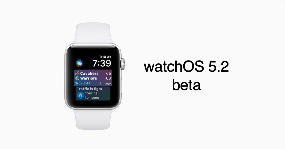Watchos 5 2 Beta Apple Watch Apple Watch Apps Smart Watch Apple