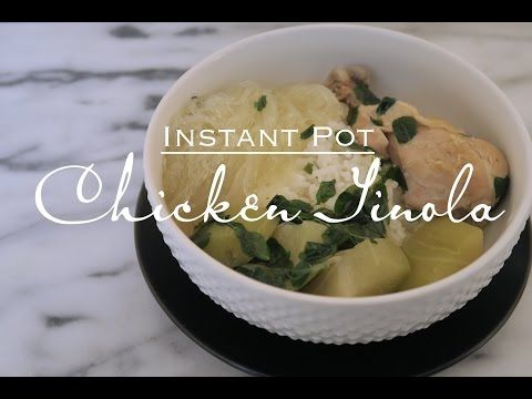 The Rice Chronicles Chicken Tinola Instant Pot