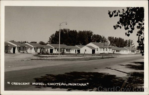 This Hotel Was Right In Front Of Out House Choteau Montanacrescentsmotelpostcardshalf