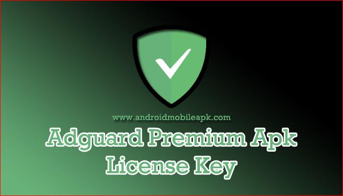 Adguard Premium Apk License Key In 2021 Premium Best Ads Android