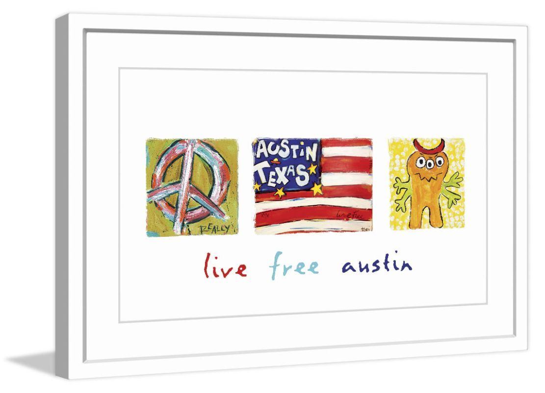 Marmont Hill Live Free Austin - in Frame Fine art print in frame ...