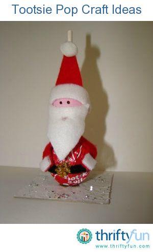 Tootsie Pop Craft Ideas Holiday Crafts Christmas Crafts