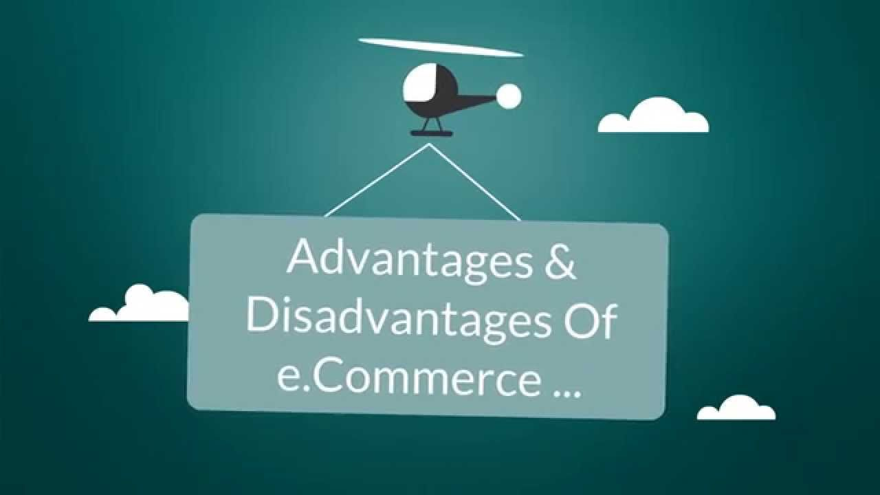 What Are The Advantages And Disadvantages Of E Commerce Car