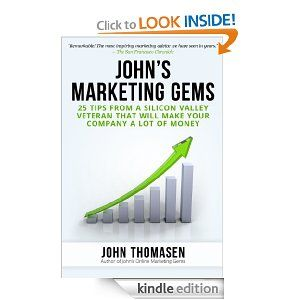 John's Marketing Gems aims to help start-ups and established businesses http://www.amazon.com/Johns-Marketing-Gems-ebook/dp/B00F2RRSLA/ref=sr_1_1?ie=UTF8&qid=1379045734&sr=8-1&keywords=johns+marketing+gems