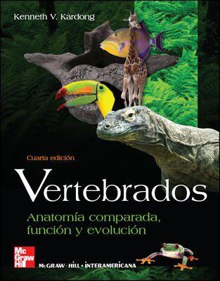 Vertebrados : anatomía comparada, función, evolución / Kenneth V ...