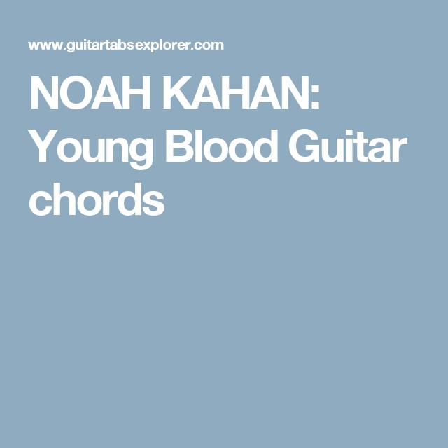 Noah Kahan Young Blood Guitar Chords Musica Pinterest