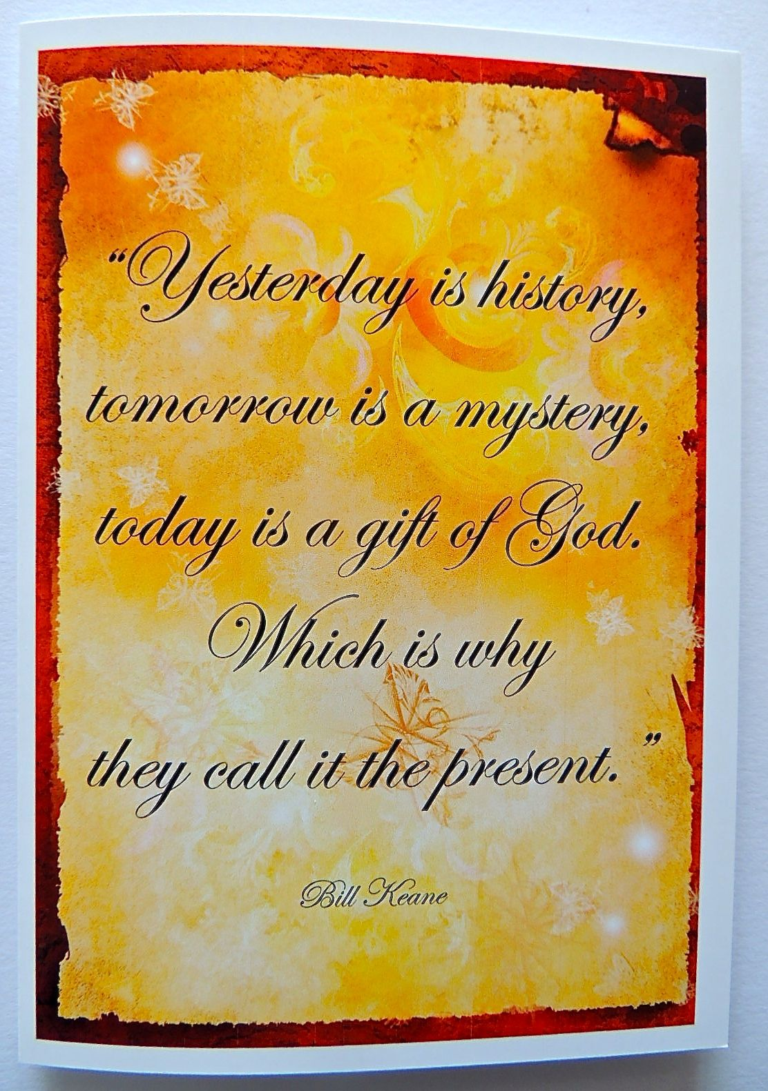 Quote Card Yesterday Is History Tomorrow Is A Mystery Today Is A