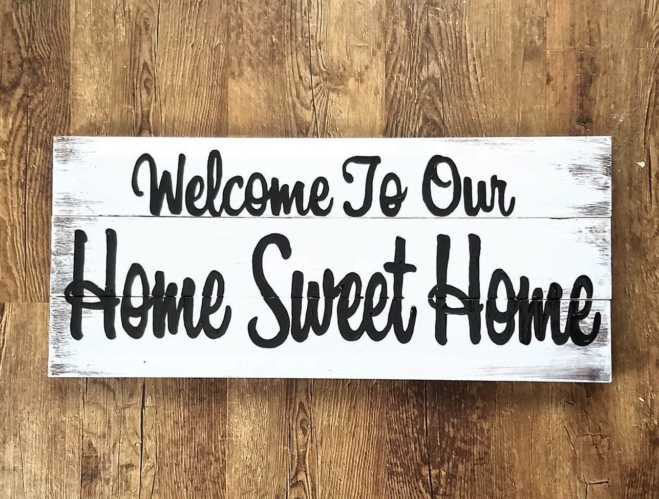 Welcome To Our Home Sweet Sign Signs