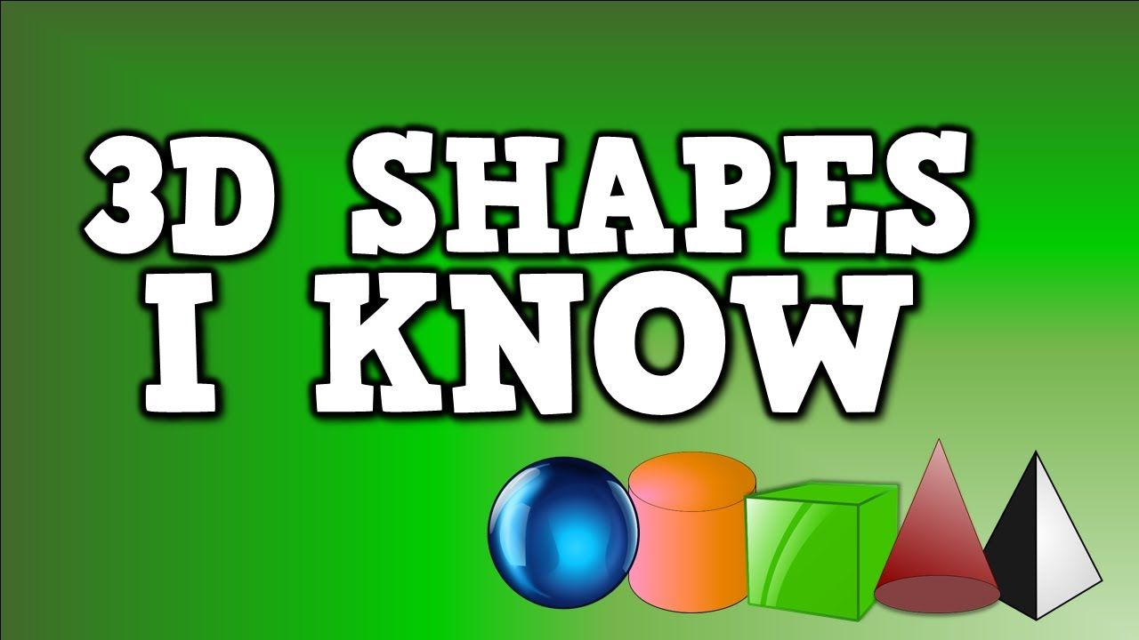 3D Shapes I Know (solid shapes song- including sphere, cylinder ...