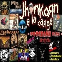 "A LA CARGA""Pgr-#146"" Rock-Protestas-Musica-Humor"" by jhonkorn on SoundCloud"