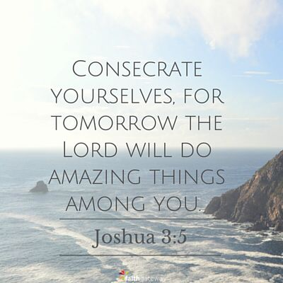 Joshua 3:5 | Bible study books, Scripture memory, Words of wisdom quotes