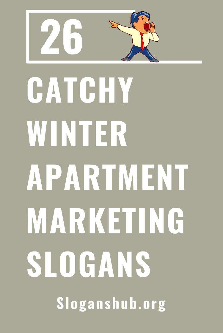 26 catchy winter apartment marketing slogans slogans taglines