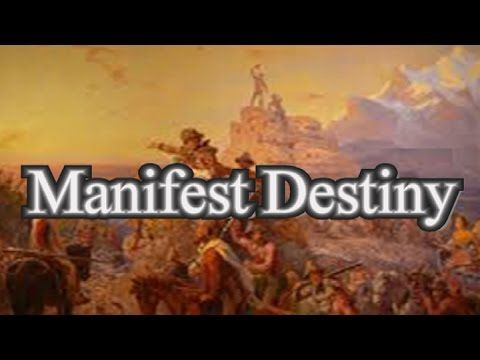 MANIFEST DESTINY - 2 MINUTE SUMMARY - APUSH - US History ...