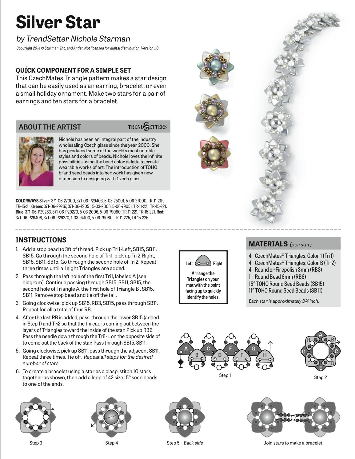 Beads _ FREE Pattern - Bracelet _ Silver Star _ Artist - Nichole Starman _ CzechMates Triangles + 3mm Rds + 6mm Rd + 11o &15o SBs _* Star / Fower Motif *