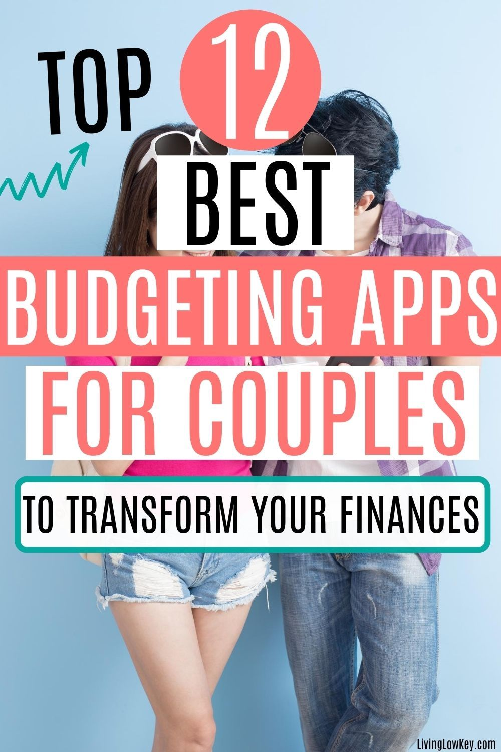 12 Best Budget Apps For Couples (Never Fight About Money