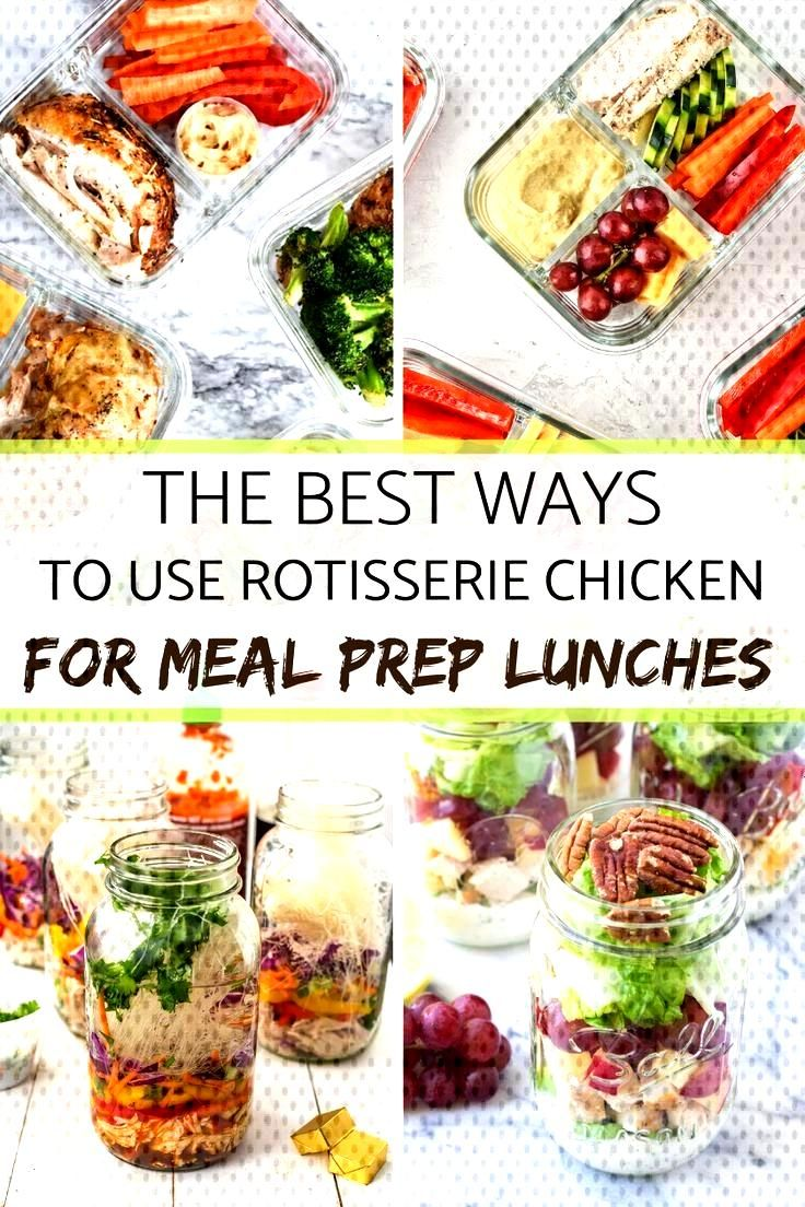 The best ways to use Rotisserie Chicken for Meal Prep Lunches - Meal Plan Addict - The Best Ways T