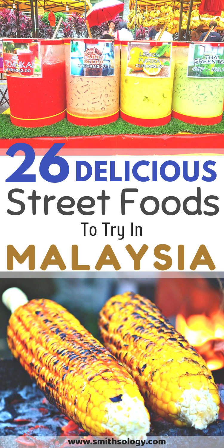 Here We Selected 26 Malaysian Street Food Snacks That You Must Try When You Are In Malaysia They Are Available Everywhere And Just About At Any Time Asia Manis
