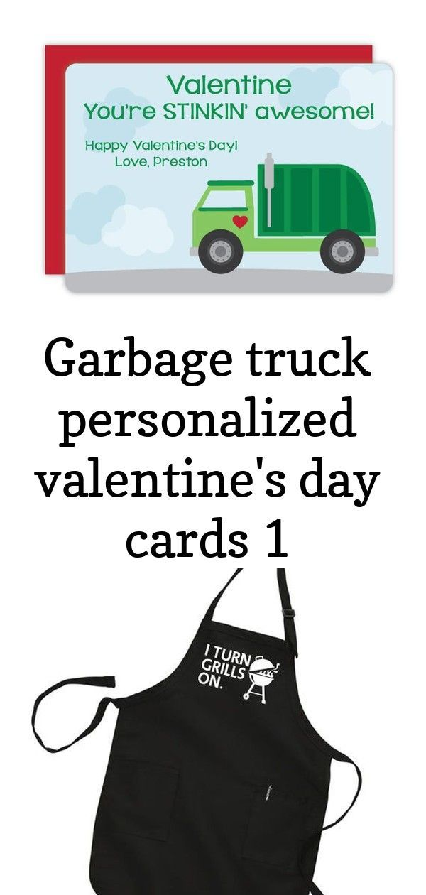 Garbage truck personalized valentines day cards 1