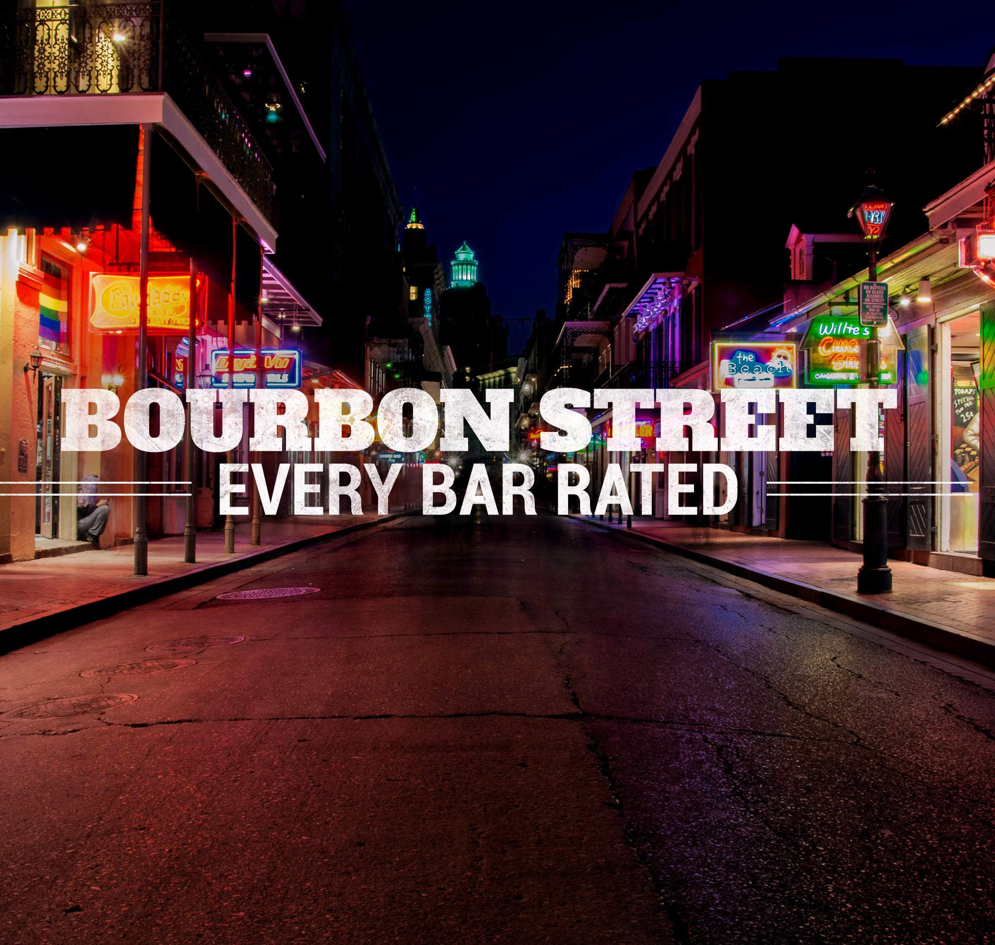 We Rated Every Bar on Bourbon Street | New orleans bourbon ...