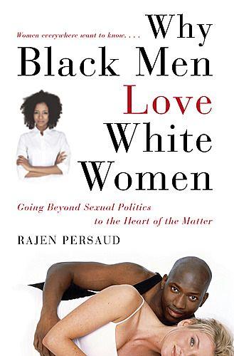 Do white women prefer black men sexually