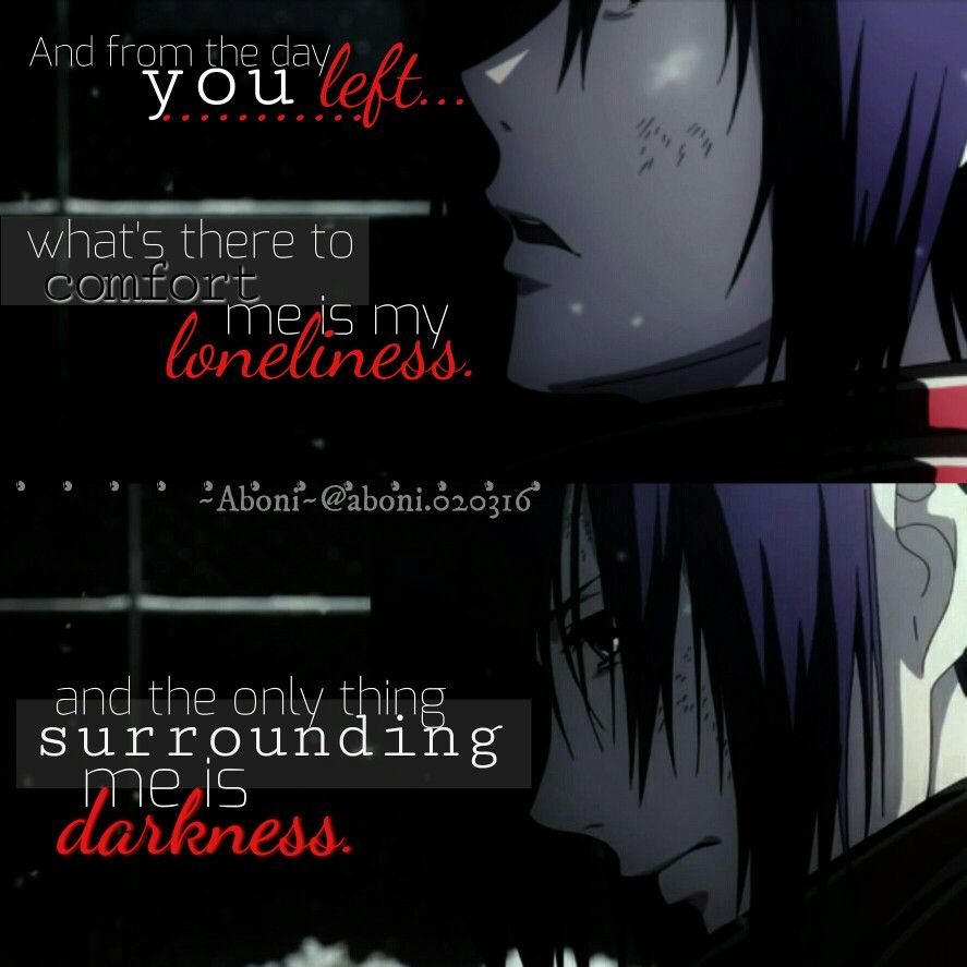 Tokyo Ghoul Touka Kirishima Animequotes Edits Animegirl Sadanimegirl Loneliness Darkness