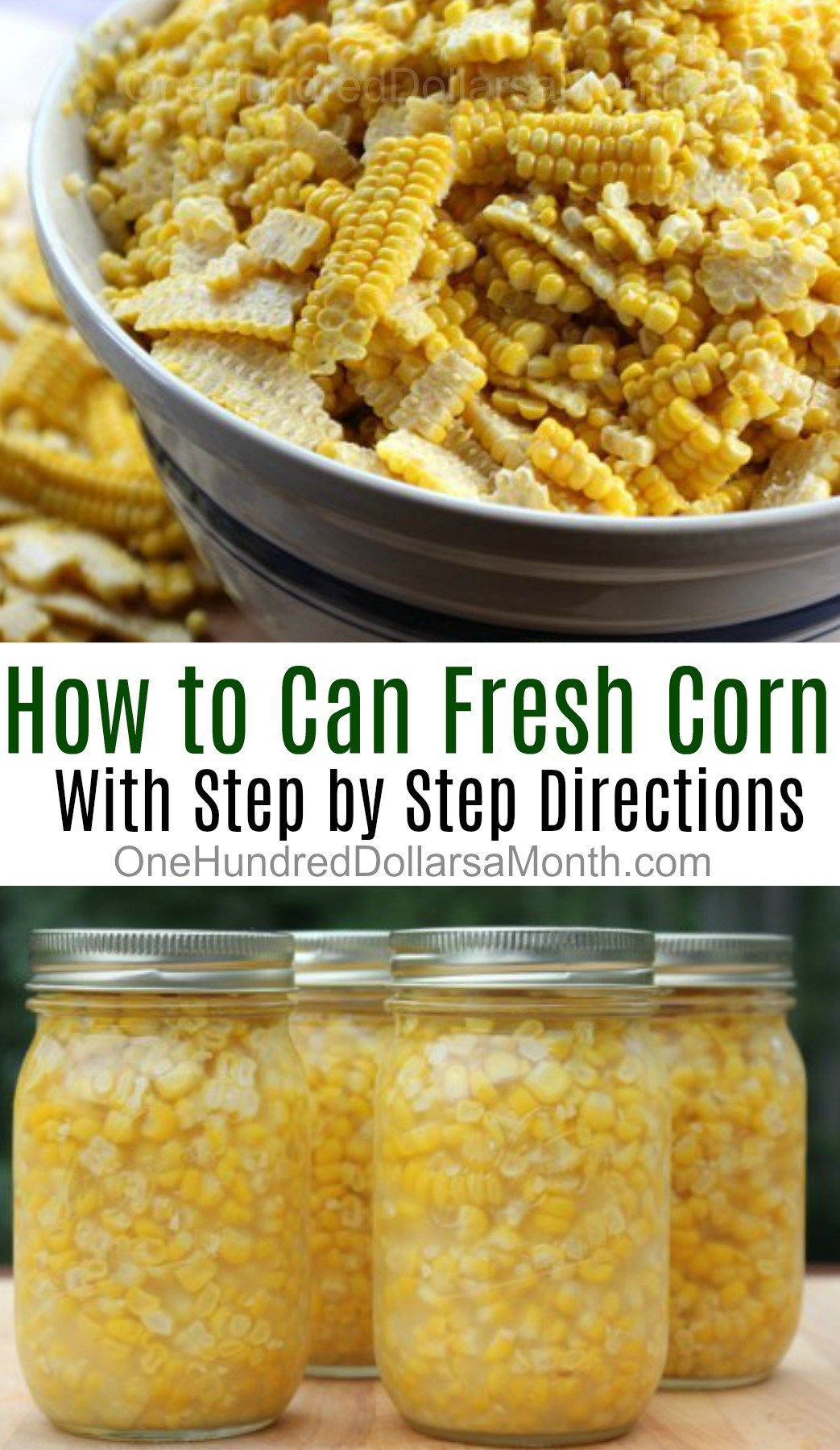 Corn canned at home Need a recipe