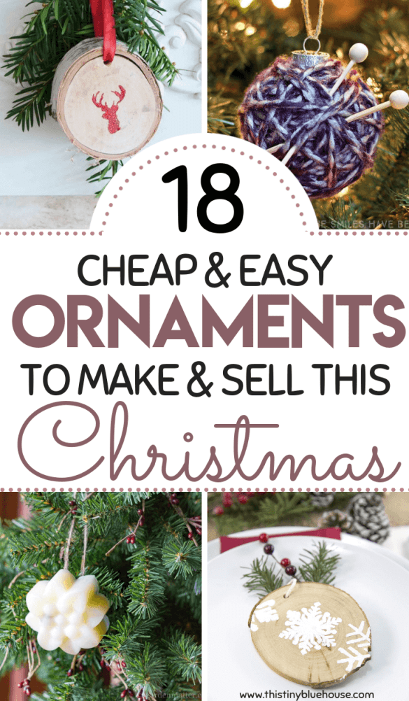 18 Best Easy Diy Christmas Ornaments To Make And Sell As A Side Hustle Christmas Crafts To Sell Christmas Ornaments To Make Easy Christmas Diy