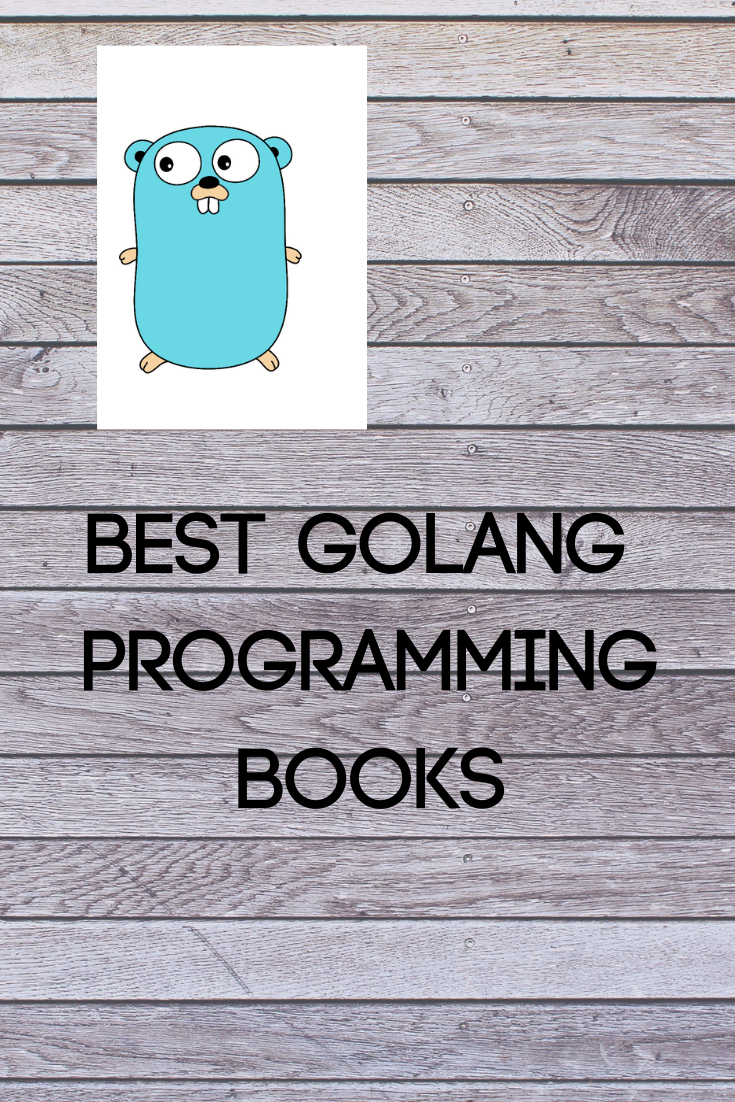 Golang Books: This post will provide you the 2 Best Golang