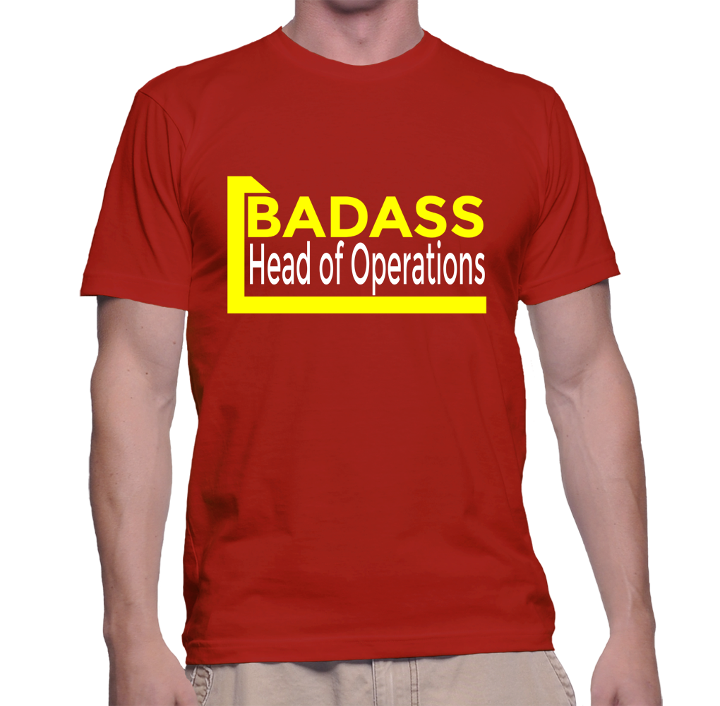 Badass Head Of Operations T-Shirt