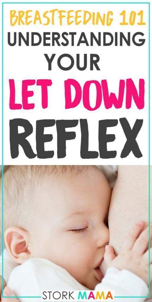 Understanding Your Let Down Reflex | Breastfeeding, First ...