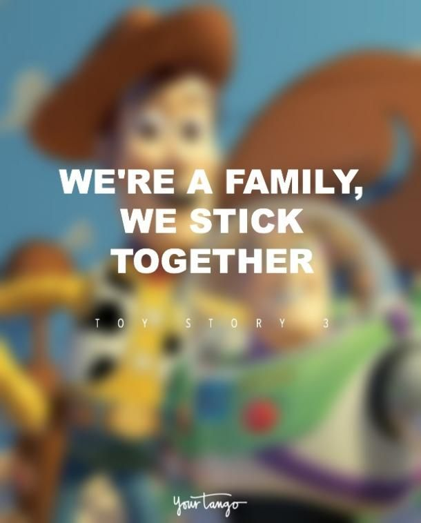 17 Disney Quotes That Ll Make You Run And Hug Your Bestie Toy Story Quotes Disney Family Quotes Disney Quotes