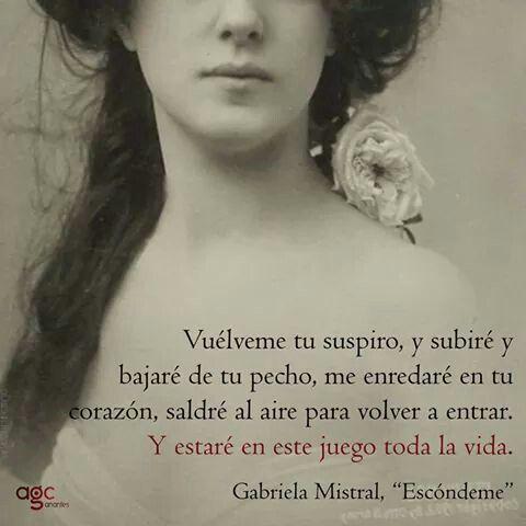 Gabriela Mistral Poemas De Amor Poesia Latinoamericana Y