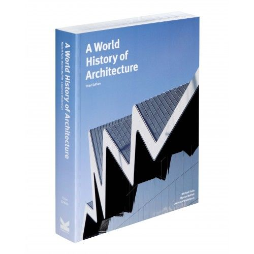A World History Of Architecture 3rd Edition Best Design Books