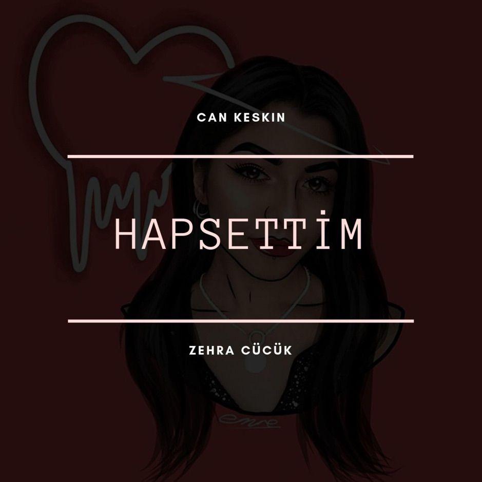 Hapsettim Single By Can Keskin Sponsored Keskin Music