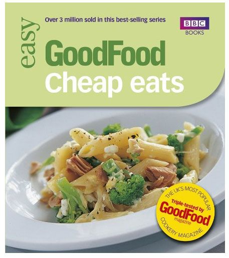 Bbc good food cheap eats triple tested recipes books that i bbc good food cheap eats triple tested recipes forumfinder Image collections