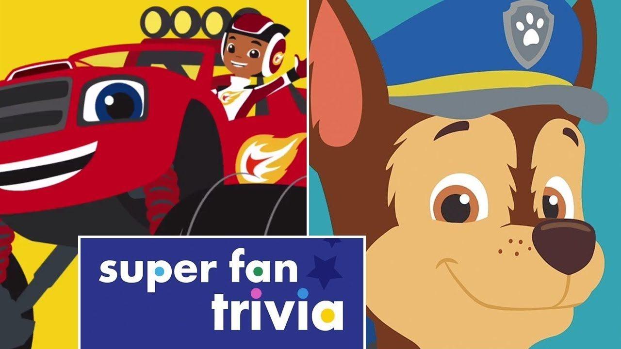 NICK Jr.: Super fan Trivia - Paw Patrol and Blaze Monster Machine ...
