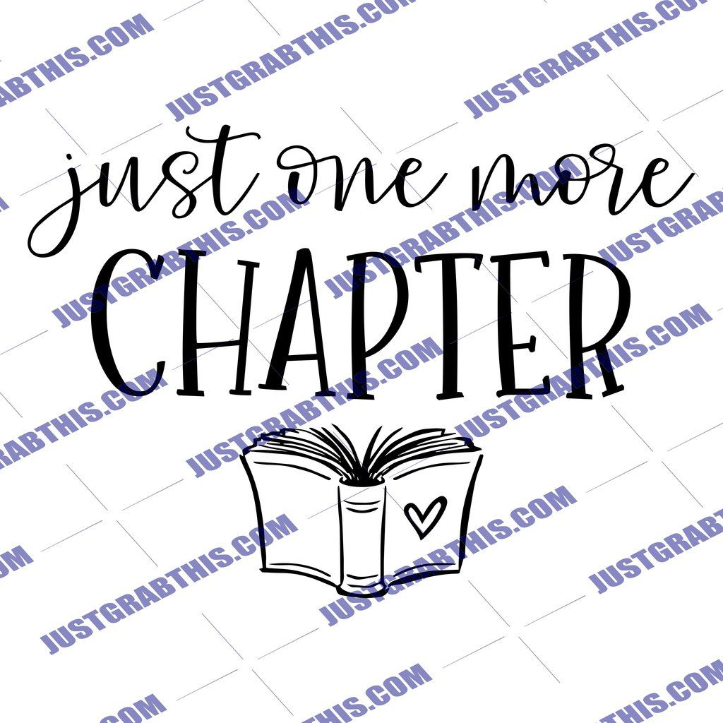 Just One More Chapter SVG Files For Silhouette, Files For