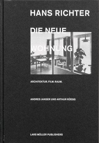 Hans Richter: Die Neue Wohnung