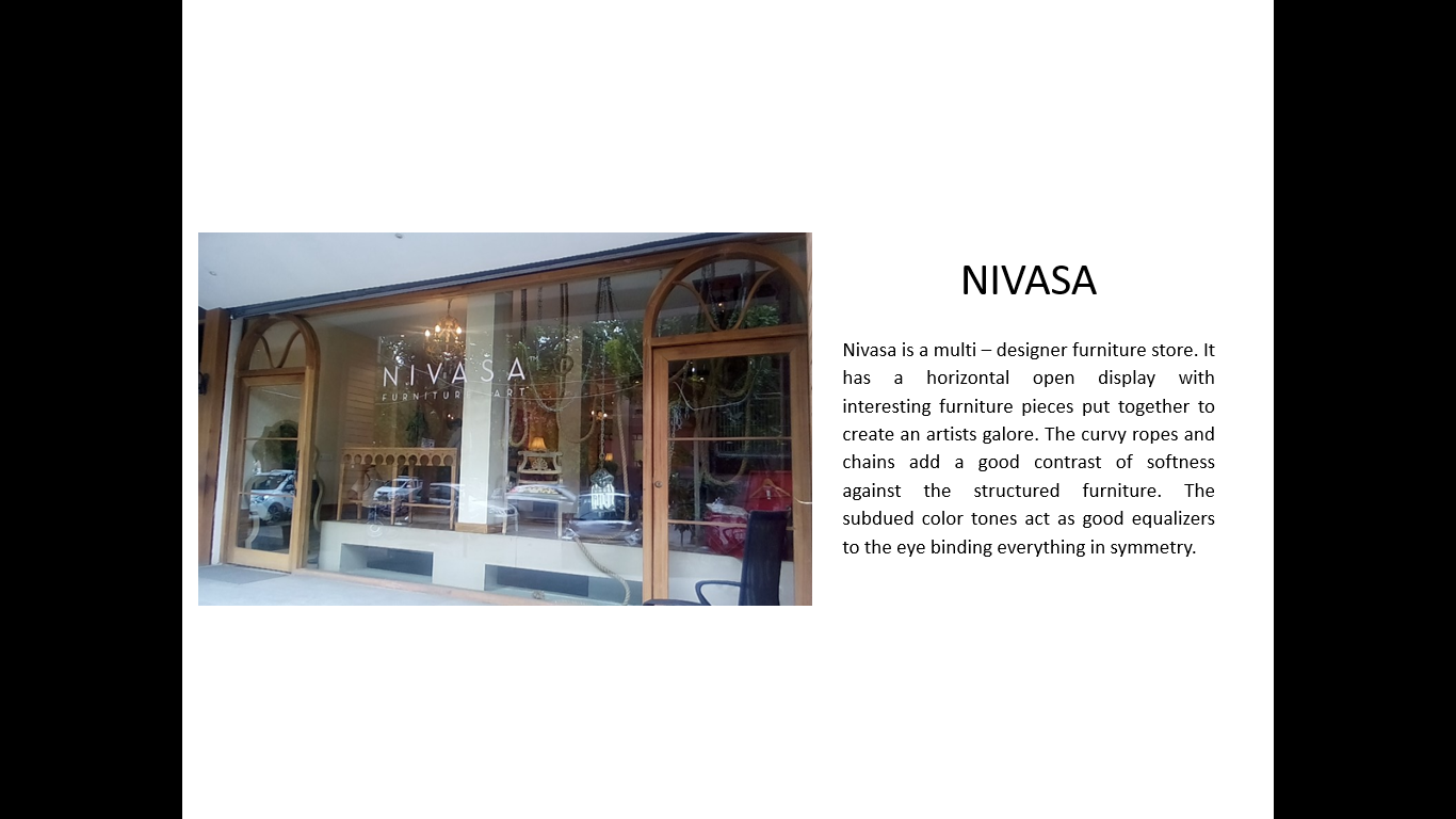 Nivasa Is A Multi Designer Home Store. The Window Display Is An Open Back