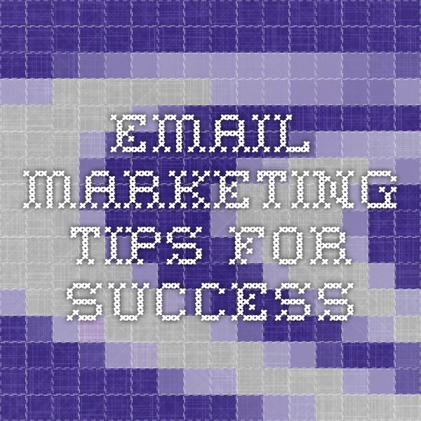 email marketing tips for success