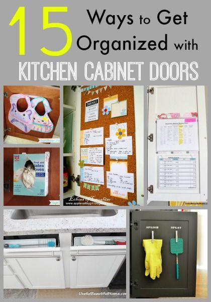 15 Ways To Get Organized With Kitchen Cabinet Doors Pinterest