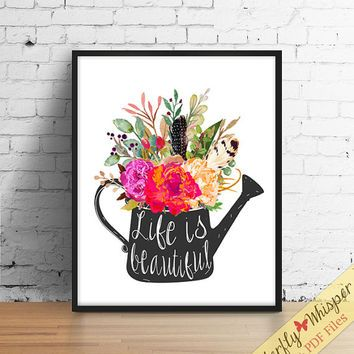 Life Is Beautiful Rustic Quote Print Wall Decor, Watering Can, Country Wall  Art,